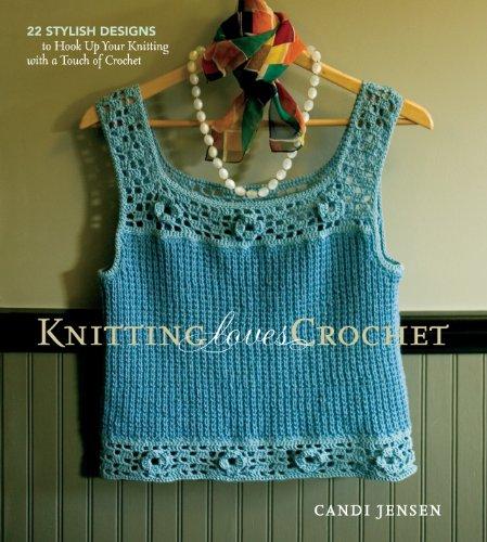 Knitting Loves Crochet By Candi Jensen