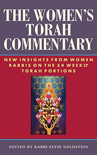The Women's Torah Commentary By Rabbi Elyse Goldstein