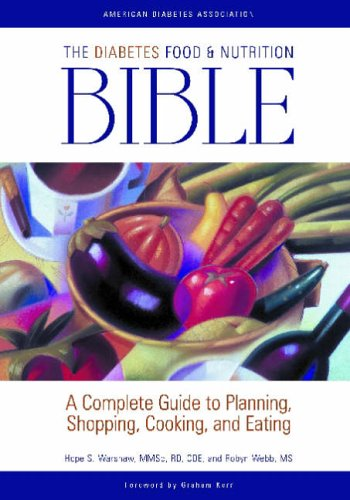 The Diabetes Food and Nutrition Bible By Hope Warshaw