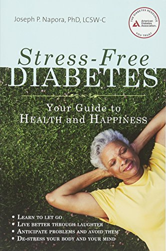 Stress-Free Diabetes By Joseph P. Napora