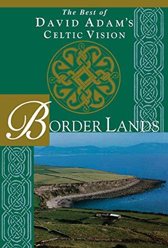 Border Lands By David Adam