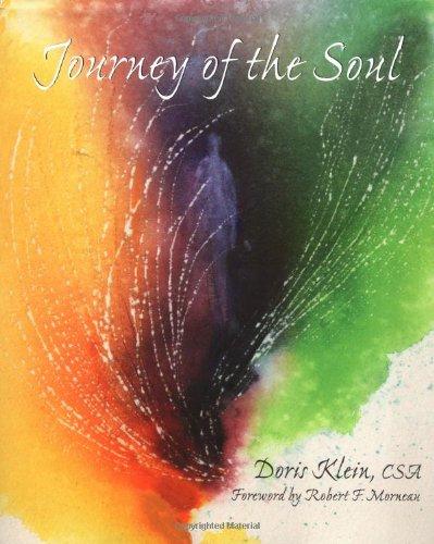 Journey of the Soul By Doris Klein