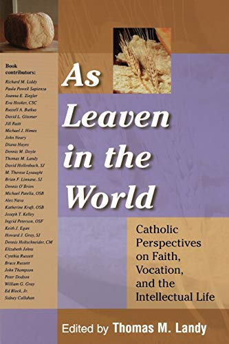 As Leaven in the World By Edited by Thomas M. Landy