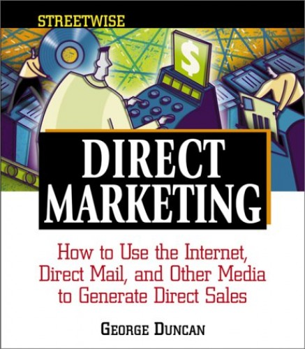 Streetwise Direct Marketing By George Duncan