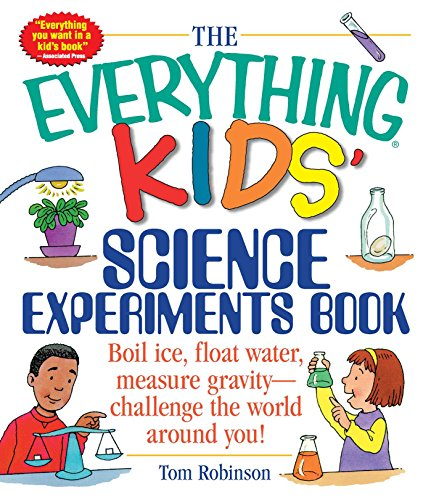 The Everything Kids' Science Experiments Book von Tom Robinson