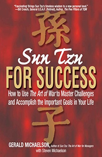 Sun Tzu For Success By Gerald A. Michaelson