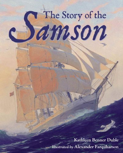 """The Story of the """"Samson"""" By Kathleen Duble"""
