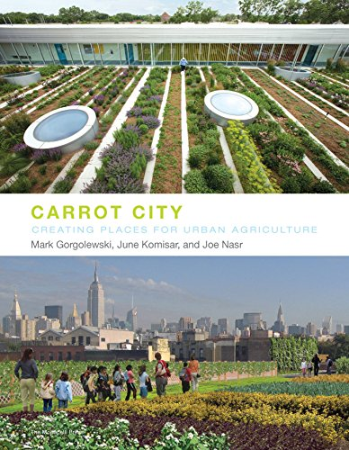 Carrot City By Mark Gorgolewski