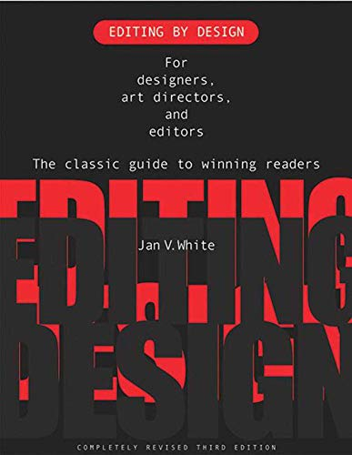 Editing by Design By Jan V. White