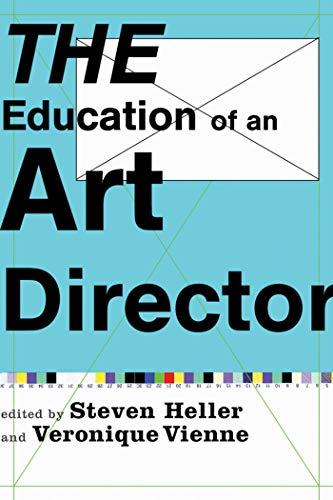 The Education of an Art Director By Steven Heller