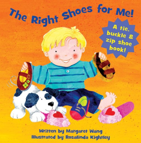 The Right Shoes for Me By Margaret Wang