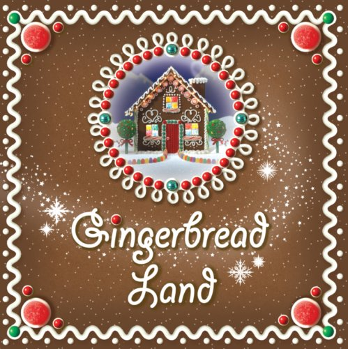 Gingerbread Land By Katie Grim