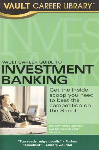Vault Career Guide to Investme By Tom Lott