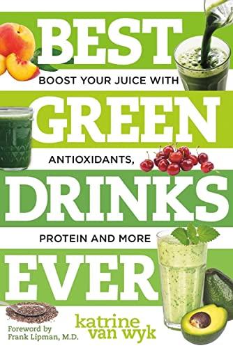 Best Green Drinks Ever By Katrine Van Wyk