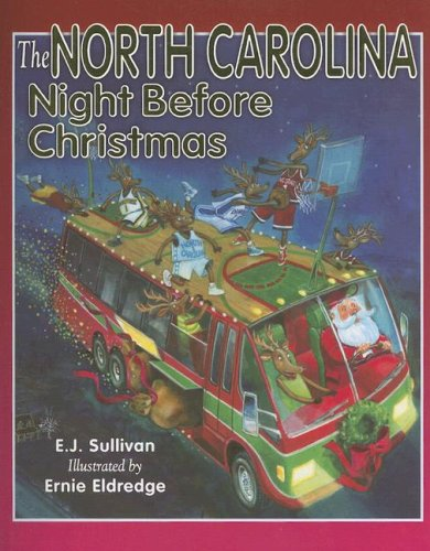 The North Carolina Night Before Christmas By E J Sullivan