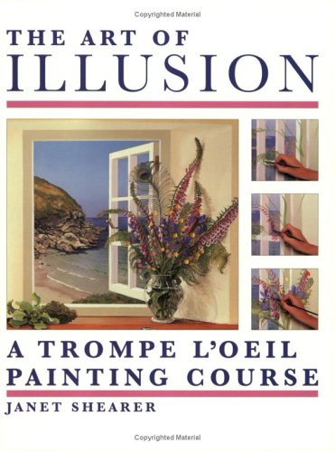 The Art of Illusion By Janet Shearer
