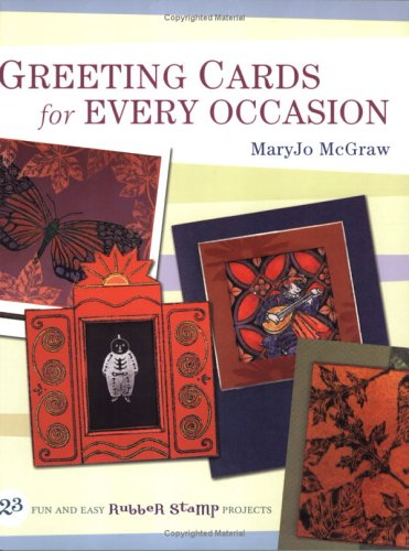 Greeting Cards for Every Occasion By maryjo McGraw