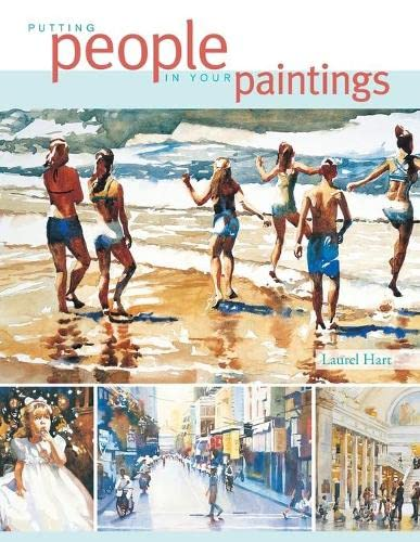 Putting People in Your Paintings By Laurel Hart