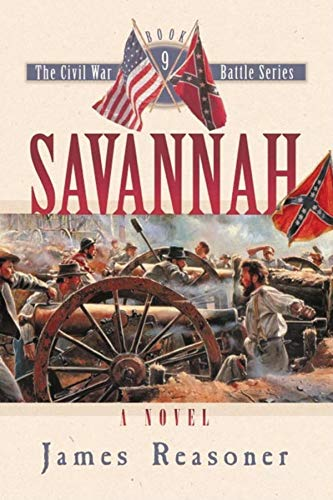 Savannah (Civil War Battle) (Civil War Battle S.) By James Reasoner