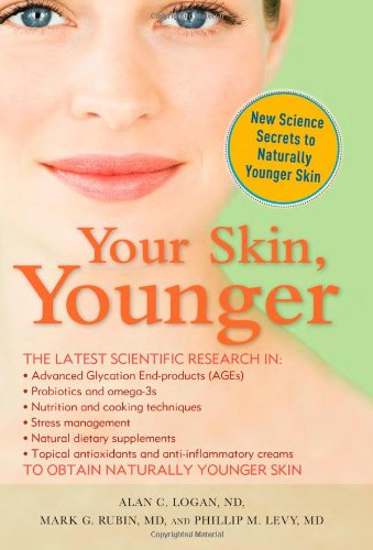Your Skin, Younger By Alan C. Logan