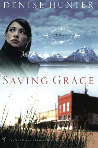 Saving Grace By Denise Hunter