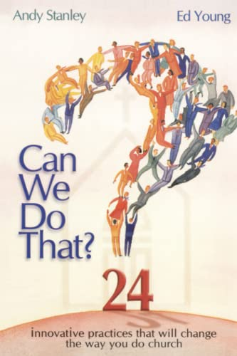 Can We Do That? By Ed Young
