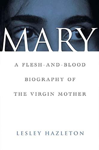 Mary By Lesley Hazleton