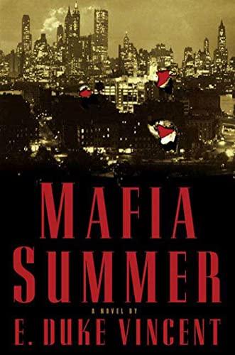 Mafia Summer By E Duke Vincent