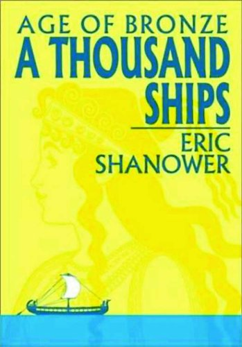 Age Of Bronze Volume 1: A Thousand Ships By Eric Shanower
