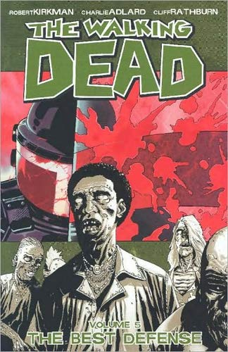 The Walking Dead Volume 5: The Best Defense By Robert Kirkman