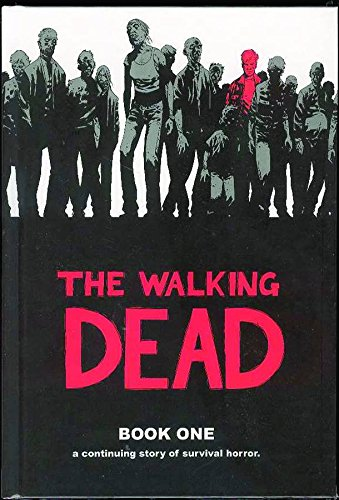 The Walking Dead Book 1 By Robert Kirkman
