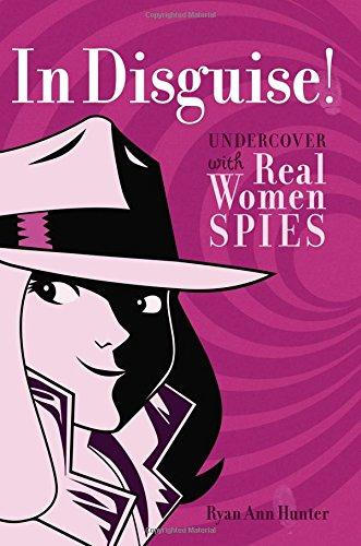 In Disguise! By Ryan Ann Hunter
