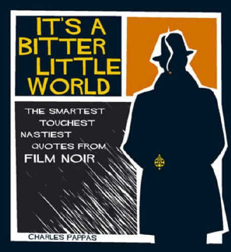 It's a Bitter Little World By Charles Pappas