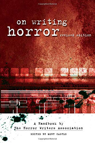 On Writing Horror By The Horror Writers of America