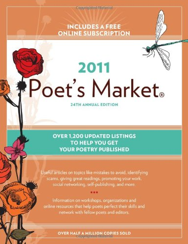 Poet's Market 2011 by Edited by Robert Lee Brewer