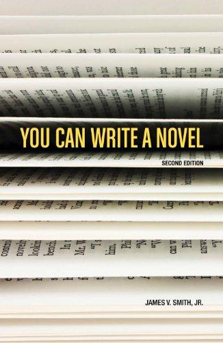 You Can Write a Novel By James V. Smith