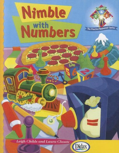 Nimble with Numbers, Grades 5-6 By Leigh Childs