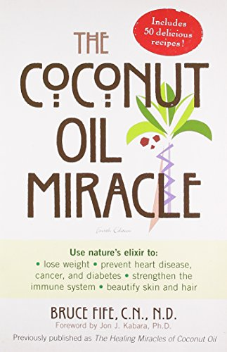 Coconut Oil Miracle: Fourth Edition by Bruce Fife Paperback Book The Cheap Fast