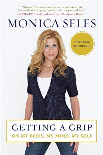 Getting a Grip von Monica Seles