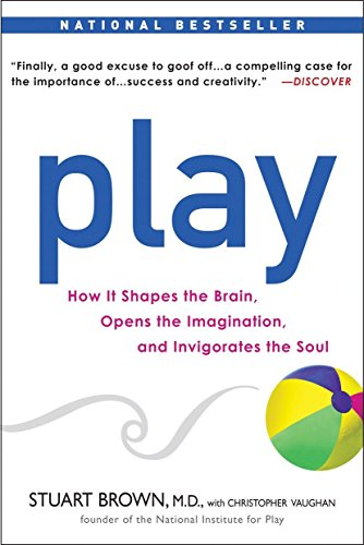 Play By Stuart Brown, M D