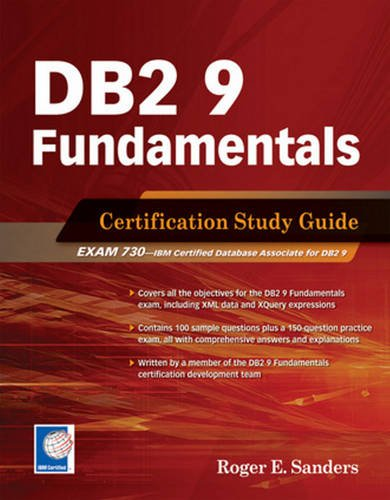 DB2 9 Fundamentals By Roger E. Sanders