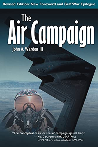 The Air Campaign: Planning for Combat by Warden III, John Paperback Book The
