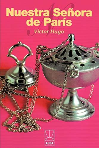 Nuestra Senora de Paris By Victor Hugo