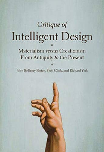 Critique of Intelligent Design By John Bellamy Foster