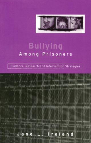 Bullying Among Prisoners By Jane L. Ireland