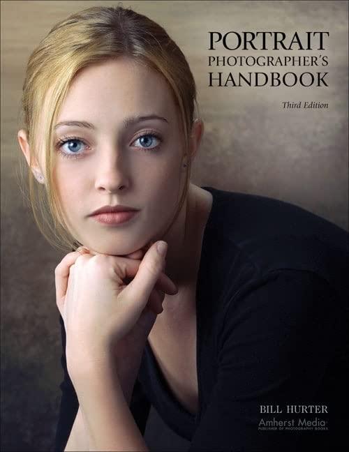Portrait Photographer's Handbook By Bill Hurter