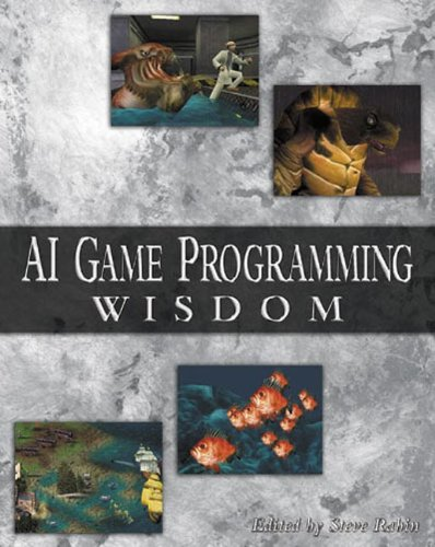 AI Game Programming Wisdom (AI Game Programming Wisdom (W/CD)) By Edited by Steve Rabin