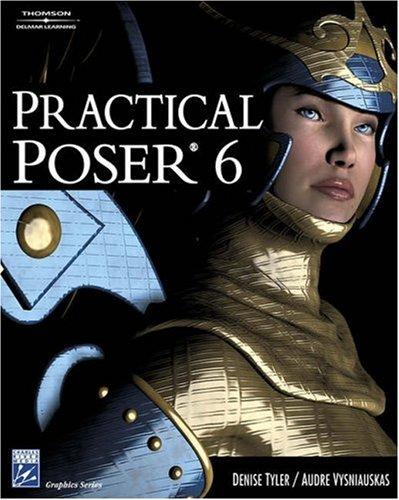 Practical Poser 6 By Denise Tyler