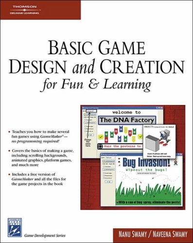 Basic Game Design and Creation for Fun and Learning' (Charles River Media Game Development) By Naveena Swamy