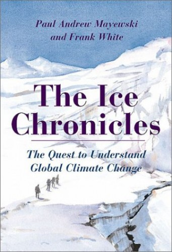 The Ice Chronicles By Frank White